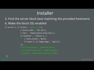 LetsEncrypt conf2015 Slide 29 - Installer