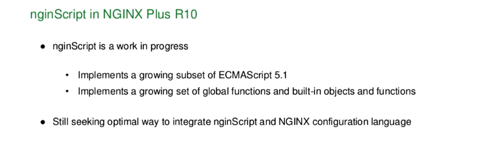 nginScript is a work in progress to which a growing set of ECMAScript 5.1 and other global functions is being added