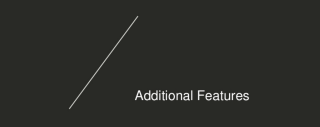 Section title card for 'Additional Features'