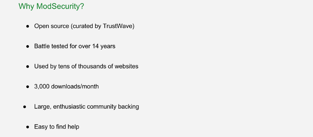NGINX chose ModSecurity WAF because it's open source software tested at tens of thousand of sites over 14 years [NGINX Plus R10 webinar]