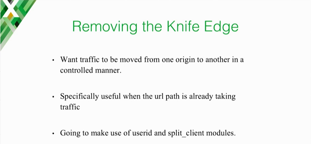 When moving apps to the cloud from data centers, you can use the NGINX User ID and Split Clients modules to transition clients in a controlled manner and avoid failure [presentation on lessons learned during the cloud migration at Expedia, Inc.]